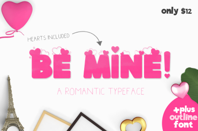 Be Mine Font (ONLY $12)