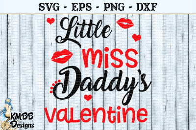 Little Miss Daddys Valentine SVG EPS PNG DXF Cut file