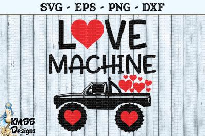 Love Machine Truck Valentine SVG EPS PNG DXF Cut file