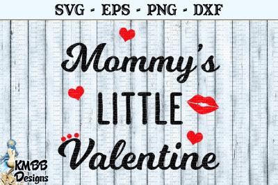 Mommys Little Valentine SVG EPS PNG DXF Cut file