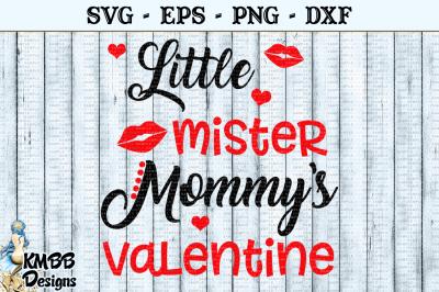Little Mister Mommys Valentine SVG EPS PNG DXF Cut file