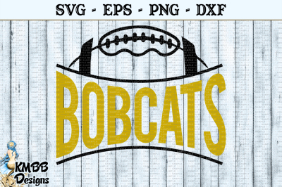 Bobcats Football SVG EPS PNG DXF Cut file