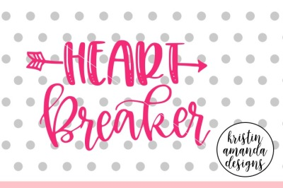 Heart Breaker Valentine's Day SVG DXF EPS PNG Cut File • Cricut • Silh