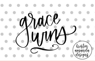 Grace Wins SVG DXF EPS PNG Cut File • Cricut • Silhouette