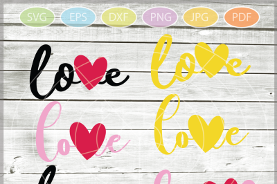 Love SVG - Love bundle svg - Valentine Svg - love sign SVG file - Silh