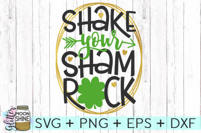 Shake Your Shamrock SVG DXF PNG EPS Cutting Files