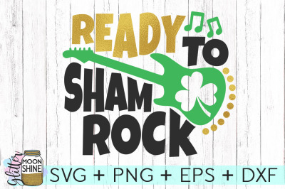 Ready To Shamrock SVG DXF PNG EPS Cutting Files