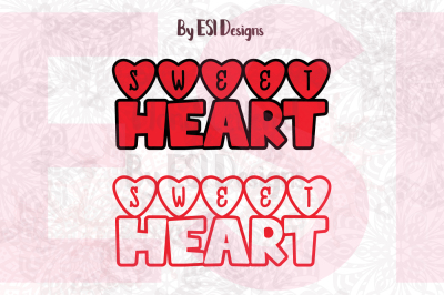 Sweet Heart Valentine Word Art - SVG, DXF, EPS, PNG