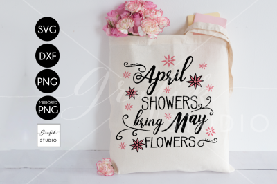 April Shower Bring May Flowers Spring SVG ,Easter Svg, DXF File
