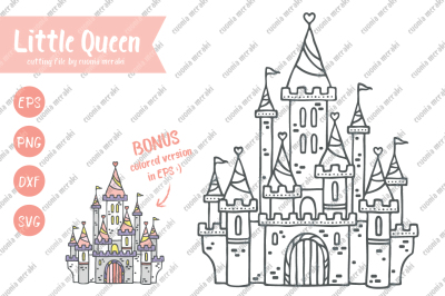 Little Queen - cutting files - Princess Castle Fairytale