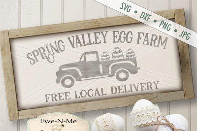 Spring Valley Old Truck with Eggs SVG