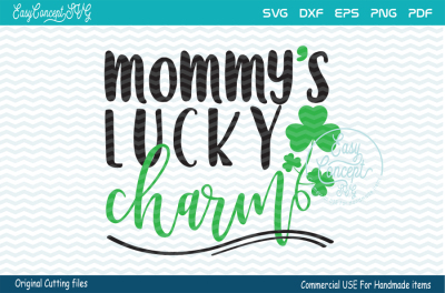 Mommy's Lucky Charm,