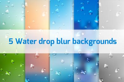 5 Water drop blur backgrounds Vol.1