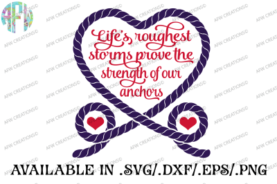 Life's Roughest Storms - SVG, DXF, EPS Cut File