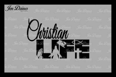 Christian Life SVG DXF EPS PNG