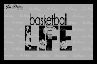 Basketball LifeSVG DXF EPS PNG