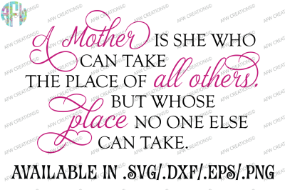 A Mother is She Who Can - SVG, DXF, EPS Cut File