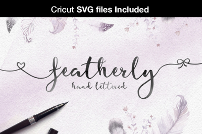 SVG Fonts - Featherly hand lettered