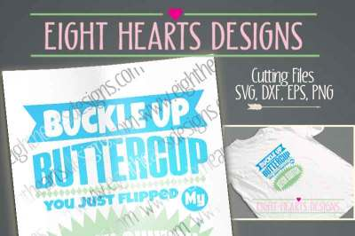 Buckle Up Buttercup - Great Tshirt Design