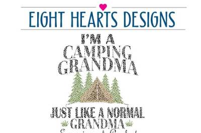 I'm a Camping Grandma SVG DXF PNG EPS - Cutting Design Great for Tshirts