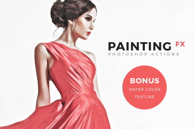 Painting FX - Photoshop Actions