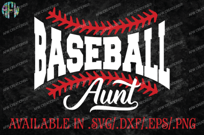 Baseball Aunt - SVG, DXF, EPS Cut File