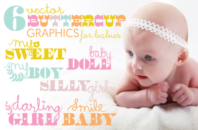 6 Buttercup Graphics for Babies