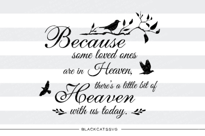 Because some loved ones are in Heaven - SVG