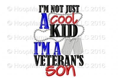 I'm Not Just A Cool Kid - I'm a Veteran's Son