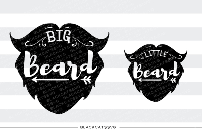 Daddy and me svg little beard big beard SVG