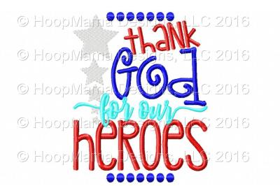 Thank God For Our Heroes