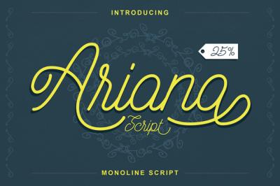 Ariana Script (25% Off)+ Bonus