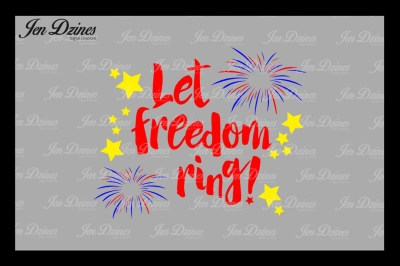 Let Freedom Ring SVG DXF PNG EPS