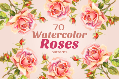 Watercolor Spring ROSES: 70 Patterns