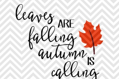 Download Leaves Are Falling Autumn Is Calling Free