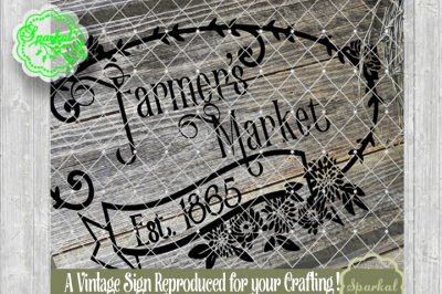 Farmers Market Sign SVG Cut File Stencil