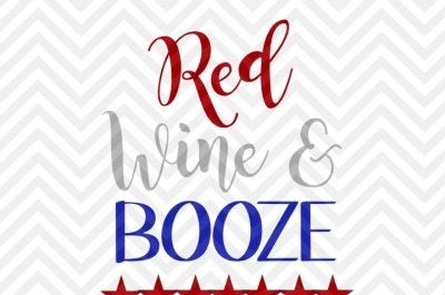 Red Wine and Booze Fourth of July