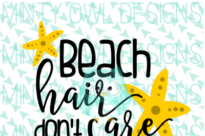 Beach Hair Don't Care SVG Cut File