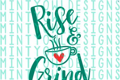 Rise & Grind SVG Cut File