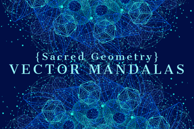 {Sacred Geometry} VECTOR MANDALAS