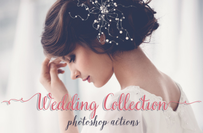 Wedding Photoshop Actions and Camera Raw Presets Collection