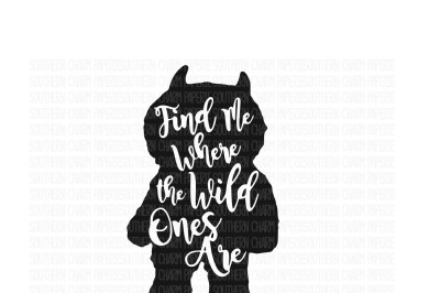 Find Me Where The Wild Things Are SVG Cut File