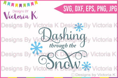 Dashing Through the Snow, SVG, DXF, Cut File
