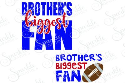 Brother's Biggest Fan Cut File