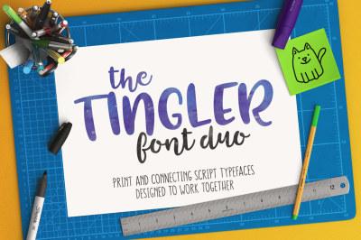 Tingler Print & Tingler Script Duo