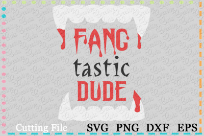 Fang tastic Dude Cutting File