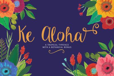 Ke Aloha Script + Tropical Bonus