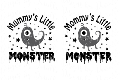 Mummy's / Mommy's Little Monster SVG Cutting File Both Spellings