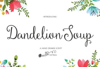 Dandelion Soup Script + Extras!
