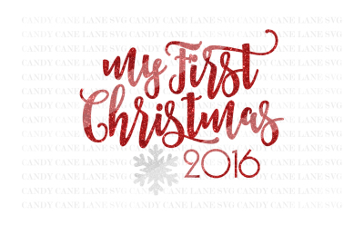 Christmas SVG Cutting File, My First Christmas SVG, Cricut Cut File, Holiday SVG, Silhouette Cut File